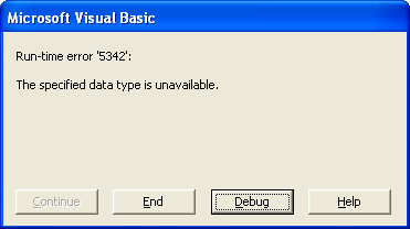 Run-time error 5342: The specified data type is unavailble.