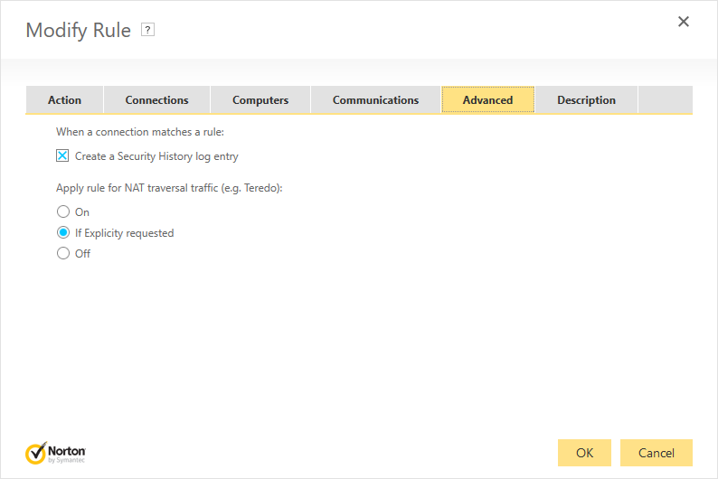 Norton Security Firewall - Add Rule: Advanced tab with 'Create a Security History log entry ' checked and 'Of Explicitly requested' selected.